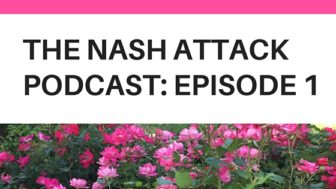 The Nash Attack Podcast: Episode 1