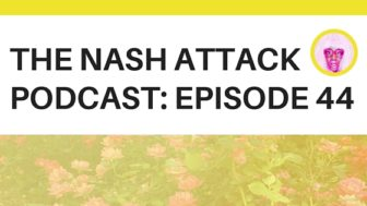 The Nash Attack Episode 44