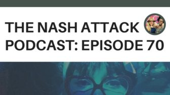 The Nash Attack Episode 70 Banner