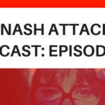 The Nash Attack Episode 86