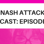 The Nash Attack Episode 108