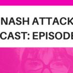 The Nash Attack Episode 109 Web Banner