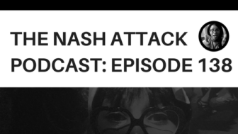 The Nash Attack Podcast Episode 138 Web Banner