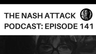 The Nash Attack Episode 141 Web Banner